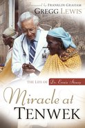 Miracle At Tenwek eBook