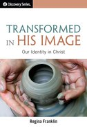 Transformed in His Imagea (The Discovery Series) eBook