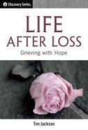 Life After Loss (The Discovery Series) eBook