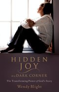 Hidden Joy in a Dark Corner eBook