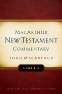 Luke 1-5 (Macarthur New Testament Commentary Series) eBook