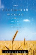 The Uncommon Woman eBook