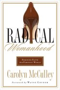 Radical Womanhood eBook