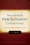 1-3 John (Macarthur New Testament Commentary Series) eBook