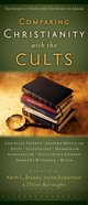 Comparing Christianity With the Cults eBook