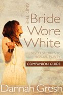 And the Bride Wore White Companion Guide eBook