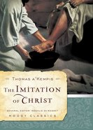 The Imitation of Christ (Moody Classic Series) eBook