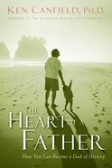 The Heart of a Father eBook