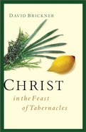 Christ in the Feast of Tabernacles eBook