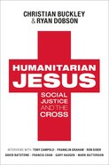 Humanitarian Jesus: Social Justice and the Cross eBook