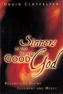 Sinners in the Hands of a Good God eBook