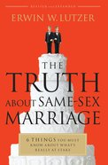 The Truth About Same-Sex Marriage eBook