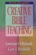 Creative Bible Teaching (And Expanded) eBook