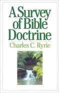 A Survey of Bible Doctrine eBook