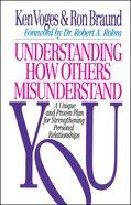 Understanding How Others Misunderstand You eBook