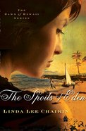 The Spoils of Eden (#01 in The Dawn Of Hawaii Series)