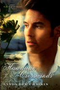 Hawaiian Crosswinds (#02 in The Dawn Of Hawaii Series)