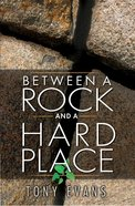 Between a Rock and a Hard Place eBook