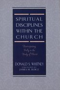 Spiritual Disciplines Within the Church eBook