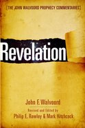 Revelation (John Walvoord Prophecy Commentaries Series) eBook