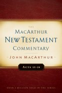 Acts 13-28 (Macarthur New Testament Commentary Series)