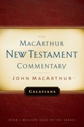 Galatians (Macarthur New Testament Commentary Series) eBook
