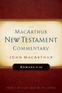 Romans 9-16 (Macarthur New Testament Commentary Series) eBook