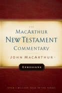 Ephesians (Macarthur New Testament Commentary Series) eBook