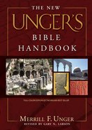 The New Unger's Bible Handbook eBook