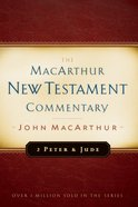 2 Peter & Jude (Macarthur New Testament Commentary Series) eBook