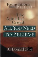 All You Need to Believe (Moody: Foundations Of The Faith Series) eBook