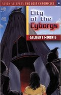 City of the Cyborgs (#04 in Lost Chronicles Series) eBook