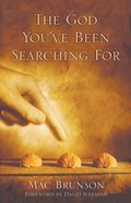 The God You've Been Searching For eBook