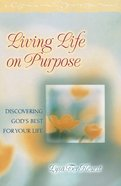Living Life on Purpose eBook