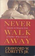 Never Walk Away eBook