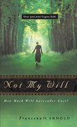 Not My Will eBook