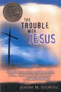 The Trouble With Jesus eBook