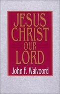 Jesus Christ Our Lord eBook