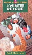 Winter Rescue (#03 in Sugar Creek Gang Series) eBook