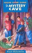 Mystery Cave (#07 in Sugar Creek Gang Series) eBook