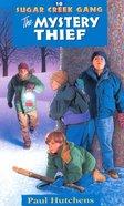 Mystery Thief (#10 in Sugar Creek Gang Series) eBook