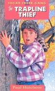 Trapline Thief (#29 in Sugar Creek Gang Series) eBook