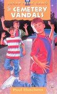 Cemetery Vandals (#32 in Sugar Creek Gang Series) eBook