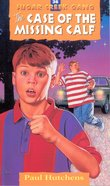 Case of the Missing Calf (#36 in Sugar Creek Gang Series) eBook