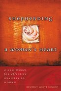 Shepherding a Woman's Heart eBook