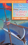 Temptations of Pleasure Island (#05 in Lost Chronicles Series) eBook