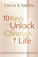 10 Keys to Unlock the Christian Life eBook