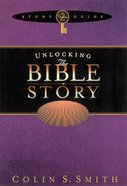 Unlocking the Bible Story Study Guide (Volume 2) (Unlocking The Bible Story Series) eBook
