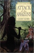 Attack of the Amazons (#08 in Seven Sleepers Series) eBook