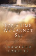 For a Time We Cannot See eBook